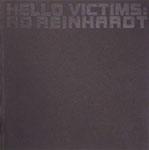 adreinhardt-hello-victims.jpg